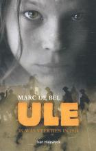 Marc de Bel , Ule