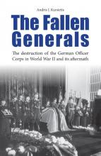 Andris J. Kursietis , The fallen generals