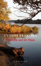 Yvonne  Franssen Mysterie aan de Maas
