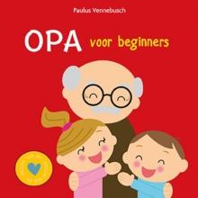 Paulus  Vennebusch Opa voor beginners