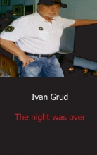 Ivan  Grud The night was over