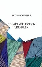 KATJA  HACHENBERG DE JAPANSE JONGEN VERHALEN