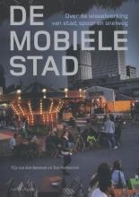 Tijs van den Boomen, Ton  Venhoeven De mobiele stad