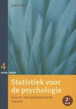 Jules E.  Ellis Statistiek voor de psychologie Statistiek voor de psychologie, deel 4