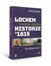Wout Klein Focko de Zee, Lochem – Historie na 1815
