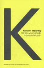 Annemarie Vels Heijn Marleen van Soest, Kort en krachtig