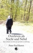 Pieter Paul Baeten , Overleven als Nacht und Nebel-gevangene