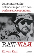 Ed van Kan , Raw War