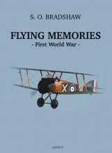 S.O. Bradshaw , Flying Memories