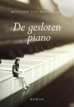 Monique van Roosmalen , De gesloten piano