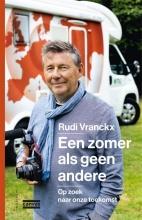 Rudi Vranckx , Een zomer als geen andere