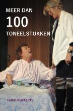 Hugo Renaerts , Meer dan 100 toneelstukken