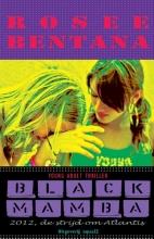Rosee  Bentana Black Mamba