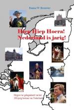 Emma W.  Brouwer Hiep hiep hoera Nederland is jarig