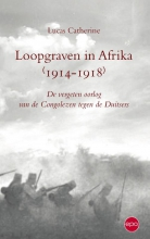 Lukas  Catherine Loopgraven in Afrika 1914-1918