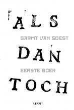 Garmt van Soest , ALS dan toch Eerste boek