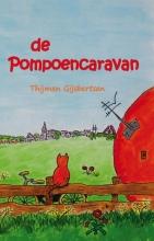 Thijmen  Gijsbertsen De pompoencaravan