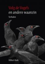Hilbert  Kuik Volg de vogels