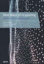 Eric-Hans Kramer Herman Kuipers  Pierre van Amelsvoort, New Ways of Organizing