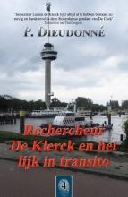 P. Dieudonné , Rechercheur De Klerck en het lijk in transito