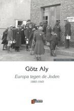 Götz  Aly Europa tegen de Joden
