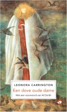 Leonora  Carrington Een dove oude dame