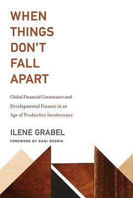 Ilene (University of Denver) Grabel,When Things Don`t Fall Apart