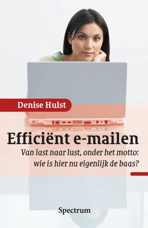 Denise Hulst,Efficiënt e-mailen