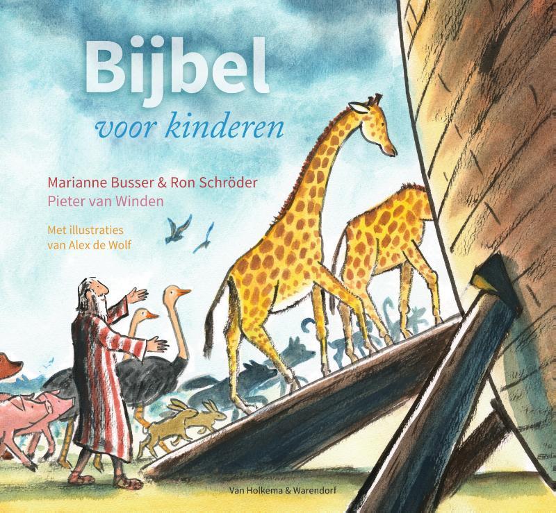 Marianne Busser, Ron Schröder,Bijbel voor kinderen