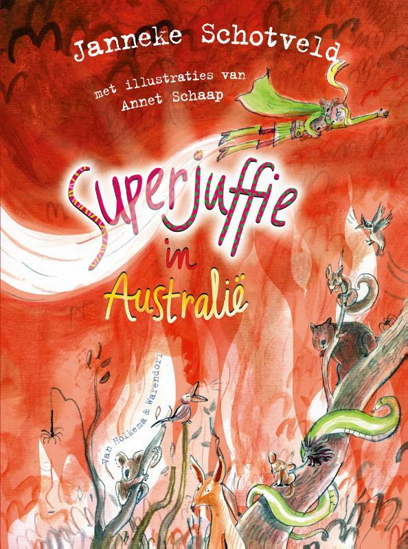 Janneke Schotveld,Superjuffie in Australië