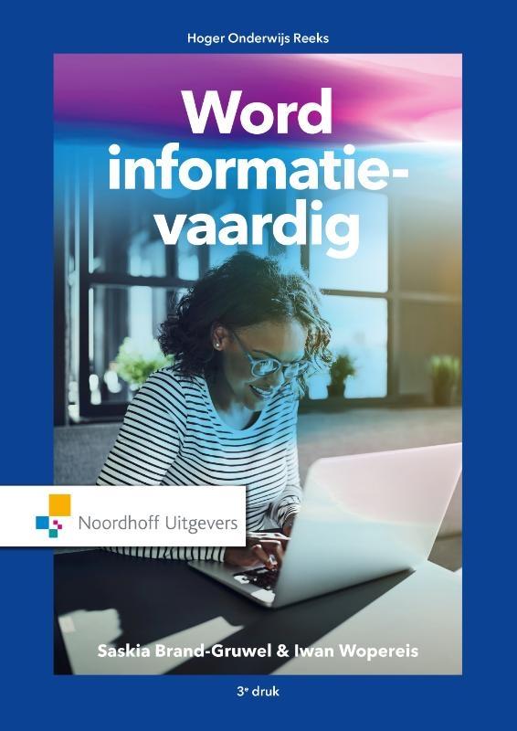 Saskia Brand-Gruwel, Iwan Wopereis,Word informatie-vaardig