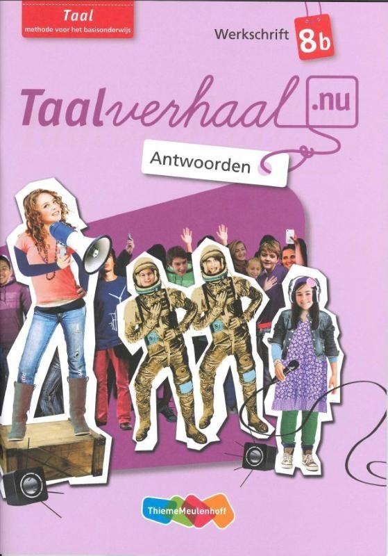 Hetty van den Berg, Tamara van den Berg, Jannie van Driel-Copper, Irene Engelbertink,Taal 8b Antwoorden werkschrift
