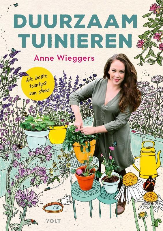 Anne Wieggers,Duurzaam tuinieren