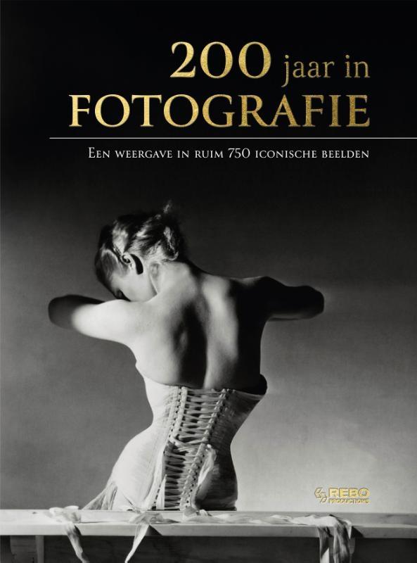 Eric Strijbos, Jaap Verschoor,200 jaar in fotografie