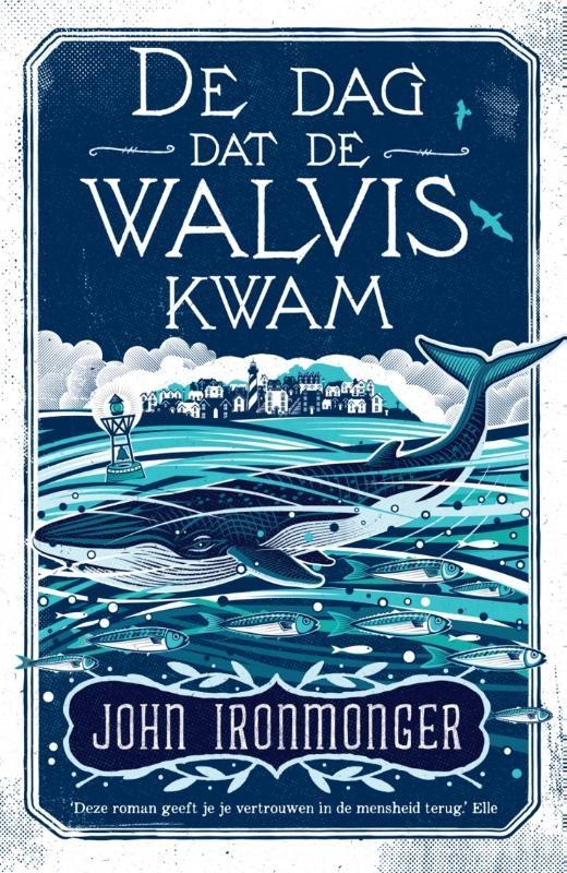 John Ironmonger,De dag dat de walvis kwam