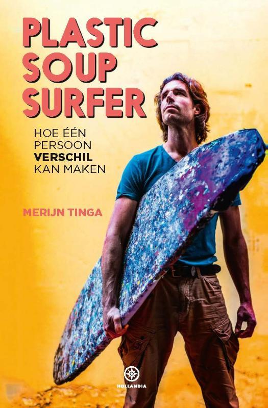 Merijn Tinga,Plastic Soup Surfer