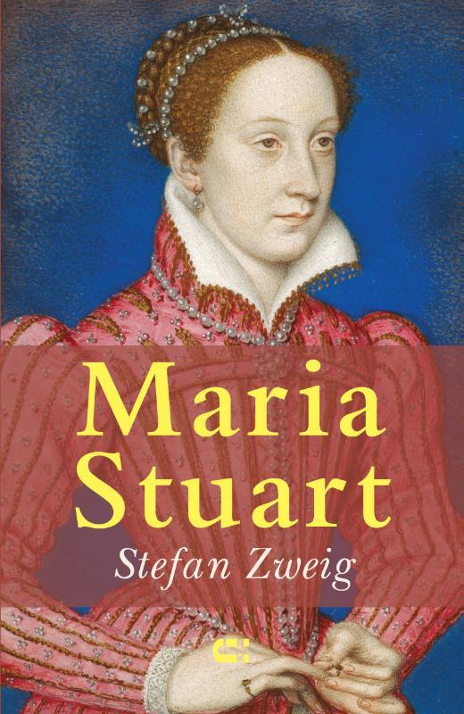 Stefan Zweig,Maria Stuart