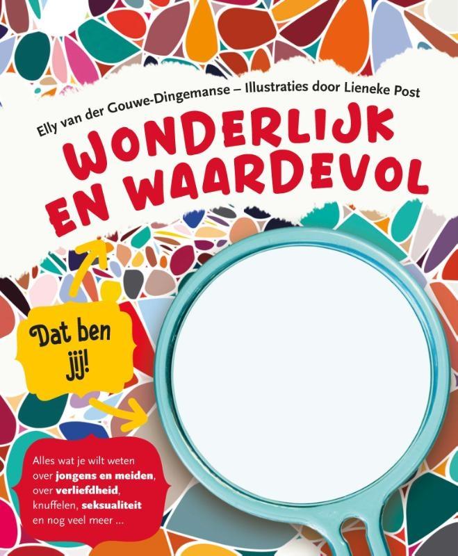 Elly van der Gouwe- Dingemanse,Wonderlijk en waardevol