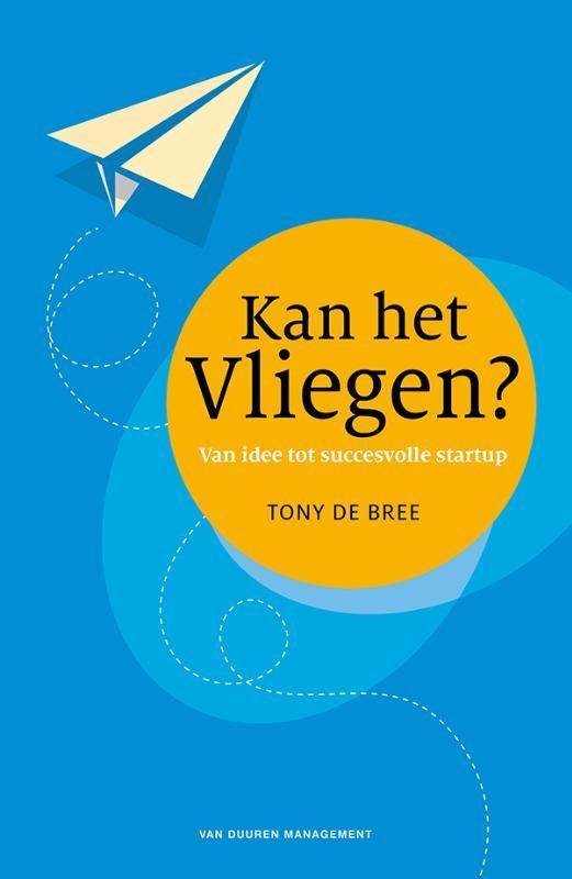 Tony de Bree,Kan het vliegen?