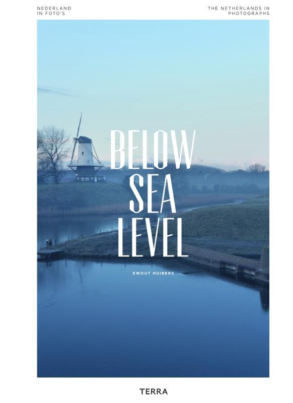 Ewout Huibers,Below Sea Level