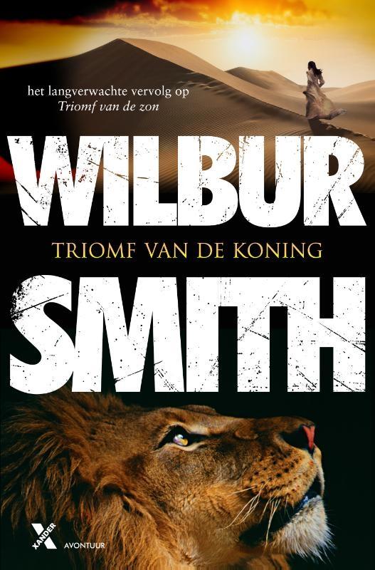 Wilbur Smith,Triomf van de koning MP