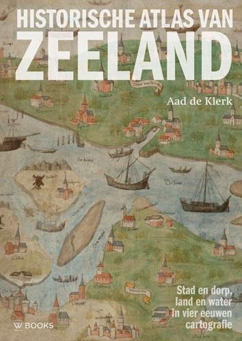 Aad de Klerk,Historische Atlas van Zeeland