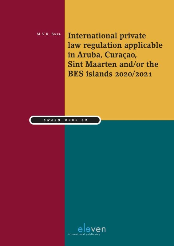 ,International private law regulation applicable in Aruba, Curaçao, Sint Maarten and/or the BES-islands 2020/2021