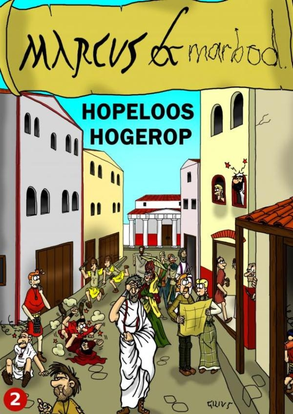 Gilivs Gracilis,Marcus & Marbod 2 Hopeloos Hogerop