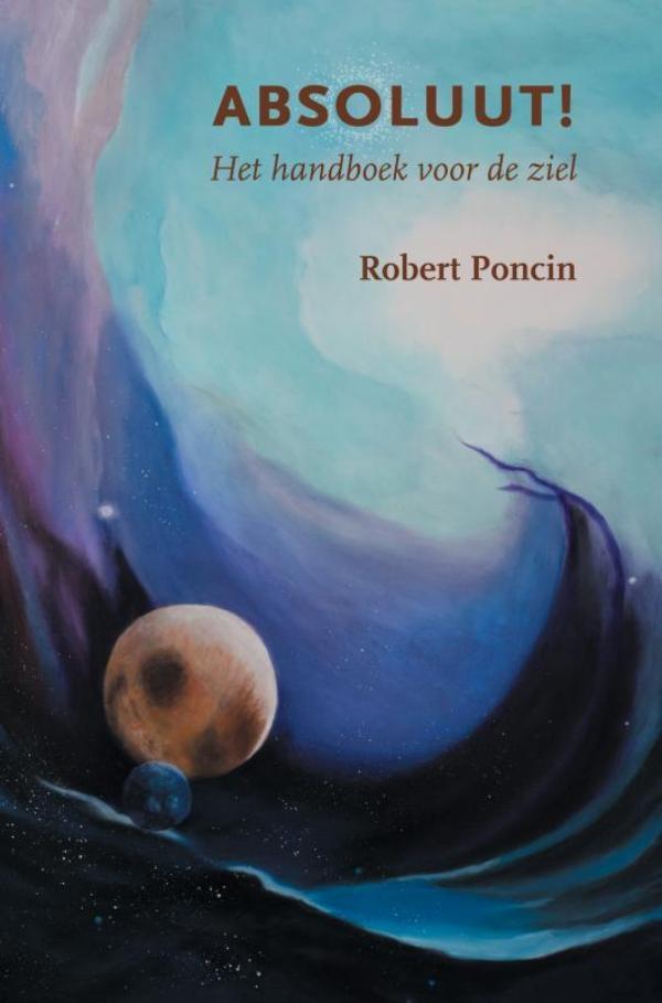 Robert Poncin,Absoluut!