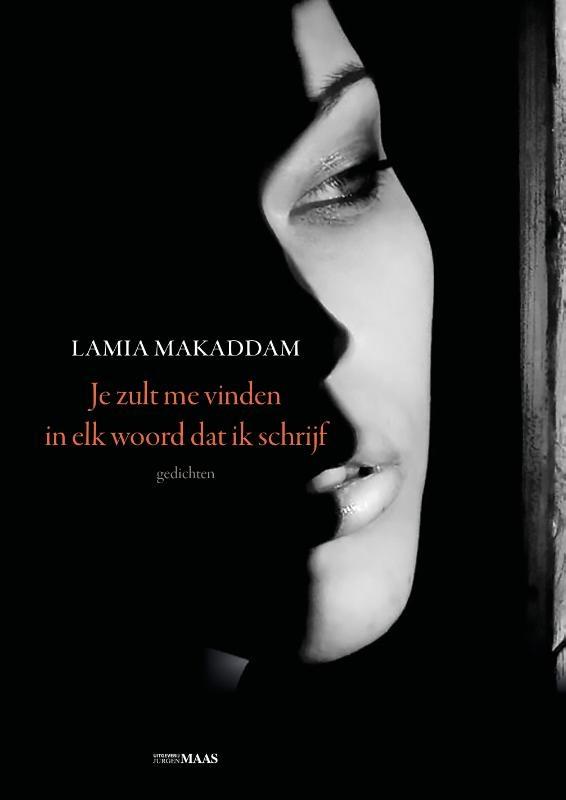 Lamia Makaddam,Je zult me vinden in elk woord dat ik schrijf
