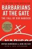 Burrough, Bryan               ,  Helyar, John,Barbarians at the Gate Barbarians at the Gate