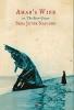 Naslund, Sena Jeter,Ahab`s Wife