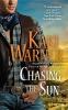Warner, Kaki,Chasing the Sun