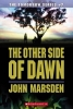 Marsden, John,The Other Side of Dawn Other Side of Dawn